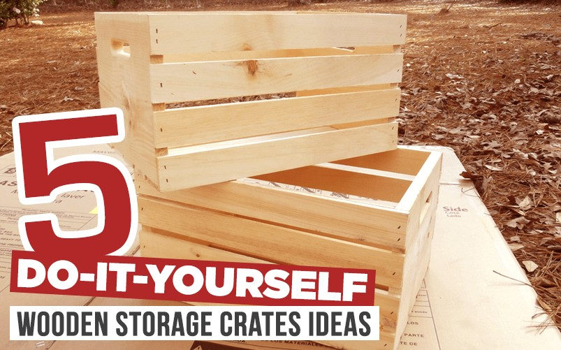 5 do it yourself wooden storage crates ideas solutioingenieria Choice Image